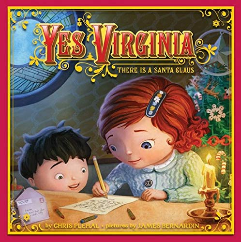 9780062001733: Yes, Virginia: There Is a Santa Claus