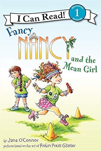 9780062001771: Fancy Nancy and the Mean Girl (I Can Read Fancy Nancy - Level 1 (Paperback))