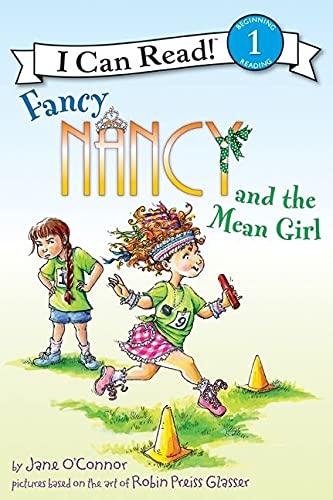 9780062001788: Fancy Nancy and the Mean Girl (I Can Read Fancy Nancy - Level 1 (Hardback))