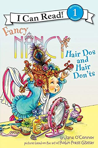 9780062001801: Fancy Nancy: Hair Dos and Hair Don'ts (I Can Read Book 1)