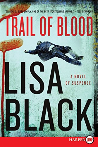 9780062002136: Trail of Blood: A Novel of Suspense (Theresa MacLean Novels)