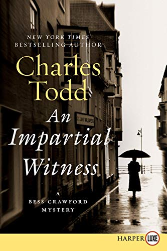 9780062002143: Impartial Witness LP, An: A Bess Crawford Mystery (Bess Crawford Mysteries)