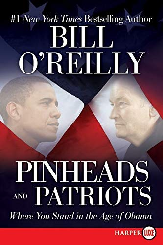 9780062002167: Pinheads and Patriots LP: Where You Stand in the Age of Obama