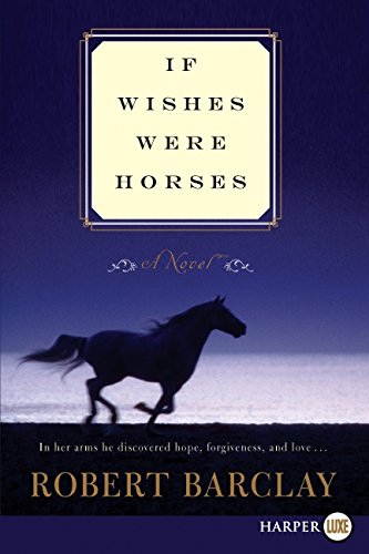 If Wishes Were Horses LP: Robert Barclay