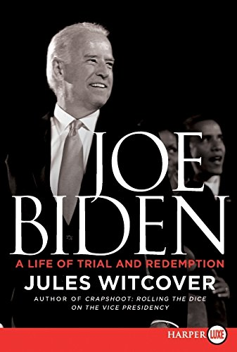 9780062002181: Joe Biden LP: A Life of Trial and Redemption