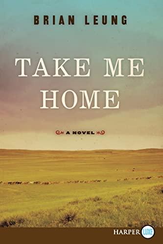 9780062002310: Take Me Home LP: A Novel