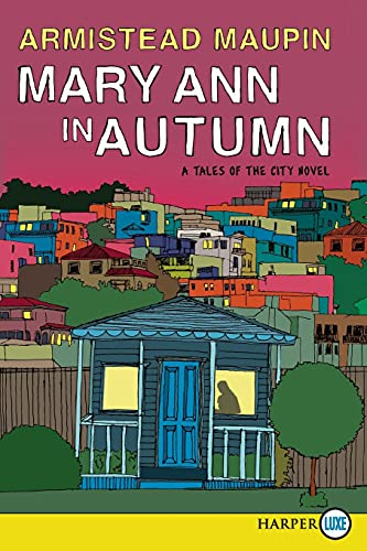 9780062002488: Mary Ann in Autumn LP: A Tales of the City Novel