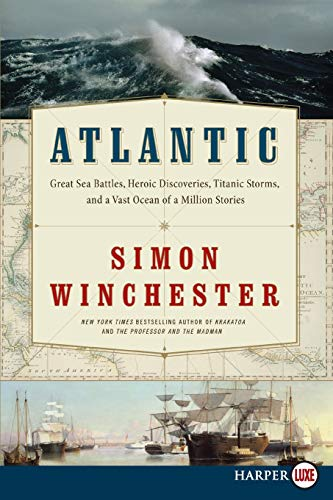 9780062002495: Atlantic: Great Sea Battles, Heroic Discoveries, Titanic Storms, and a Vast Ocean of a Million Stories