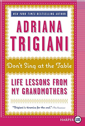 9780062002501: Don't Sing at the Table LP: Life Lessons from My Grandmothers