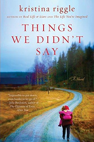 9780062003041: Things We Didn't Say: A Novel