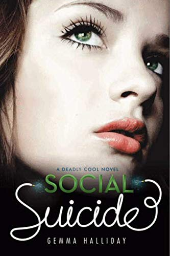 9780062003324: Social Suicide (Deadly Cool)