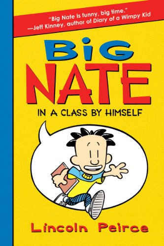 9780062003706: Big Nate In A Class By Himself