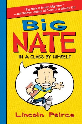 9780062003706: Big Nate In A Class By Himself