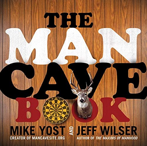 The Man Cave Book: Jeff Wilser