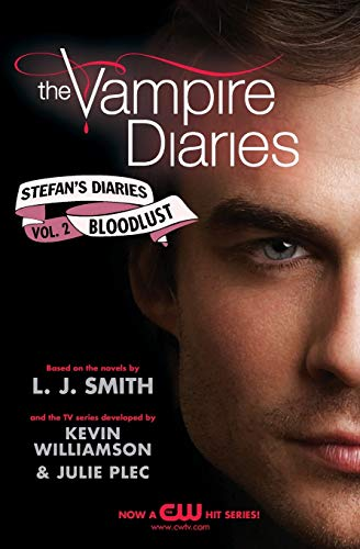 Bloodlust (The Vampire Diaries : Stefan's Diaries Vol. 2)