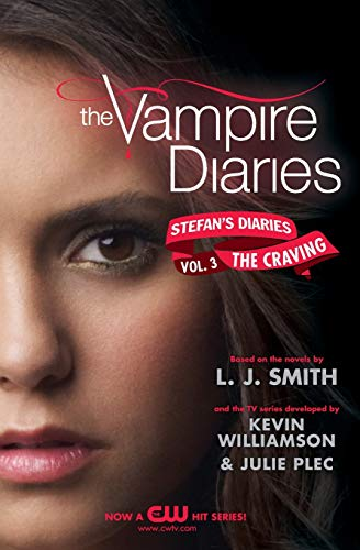 9780062003959: The Vampire Diaries: Stefan's Diaries #3: The Craving