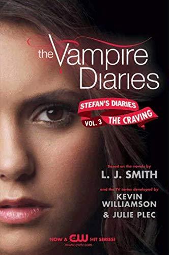 9780062003959: The Craving: 3 (Vampire Diaries: Stefan's Diaries)