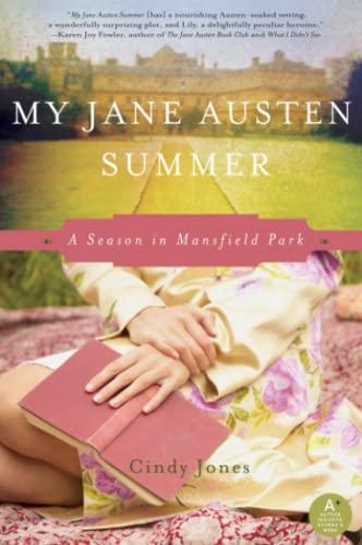 9780062003973: My Jane Austen Summer: A Season in Mansfield Park