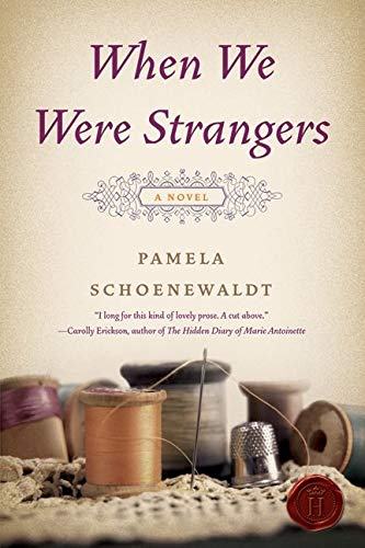 9780062003997: When We Were Strangers: A Novel