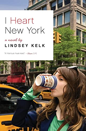 9780062004352: I Heart New York: A Novel