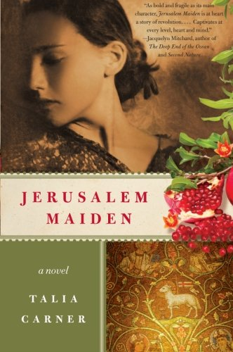 Jerusalem Maiden [signed; with bookmark]: Carner, Talia
