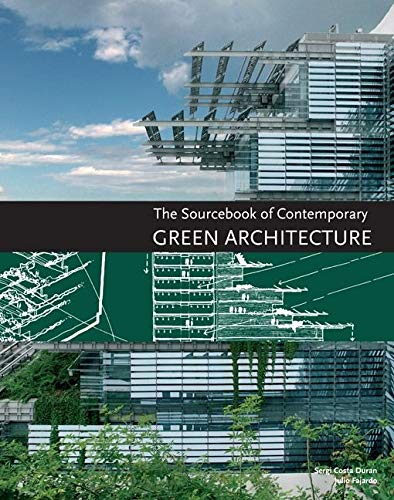 9780062004628: The Sourcebook of Contemporary Green Architecture
