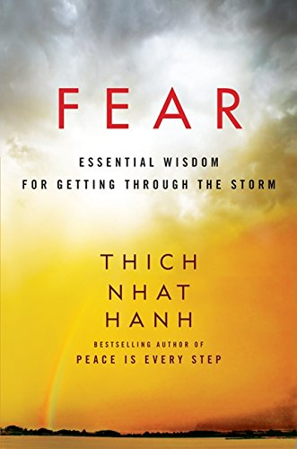 9780062004727: Fear: Essential Wisdom for Getting Through the Storm