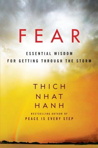 9780062004727: Fear: Essential Wisdom for Getting Through the Storm