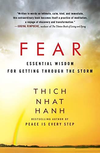 9780062004734: Fear: Essential Wisdom for Getting Through the Storm