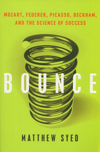 9780062004741: Bounce: Mozart, Federer, Picasso, Beckham, and the Science of Success