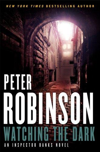 9780062004802: Watching the Dark: An Inspector Banks Novel (Inspector Banks Novels)