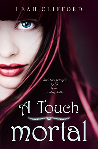 9780062004994: A Touch Mortal