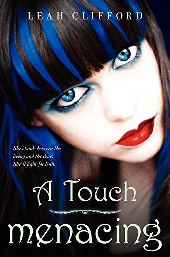 9780062005052: A Touch Menacing (A Touch Mortal)