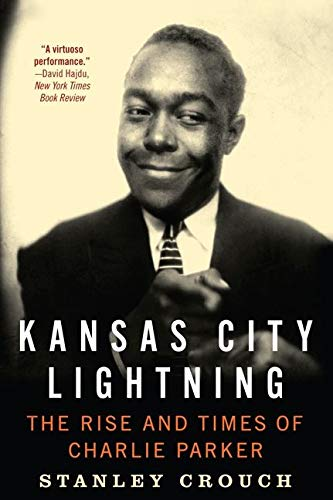 9780062005618: Kansas City Lightning: The Rise and Times of Charlie Parker