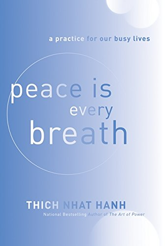 9780062005816: Peace is Every Breath: A Practice for Our Busy Lives