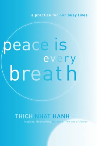 9780062005823: Peace Is Every Breath: A Practice for Our Busy Lives