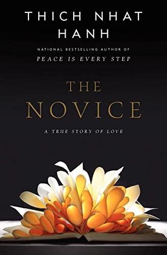 9780062005847: The Novice: A Story of True Love