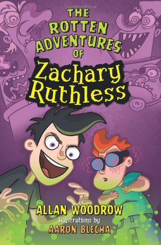 9780062005878: The Rotten Adventures of Zachary Ruthless #1