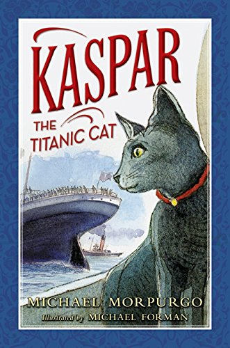 9780062006189: Kaspar the Titanic Cat