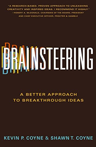 9780062006196: Brainsteering: A Better Approach to Breakthrough Ideas