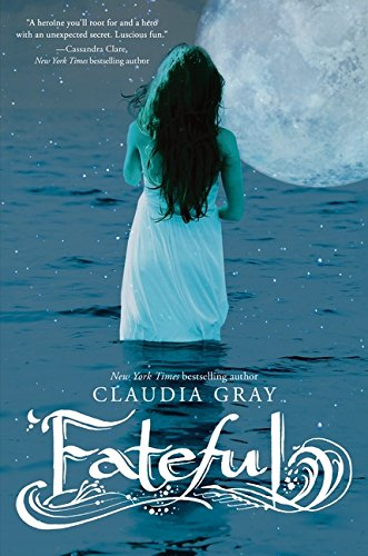 Fateful: Gray, Claudia