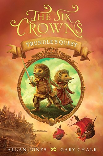 9780062006233: The Six Crowns: Trundle's Quest