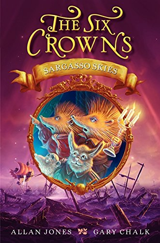 9780062006363: The Six Crowns: Sargasso Skies