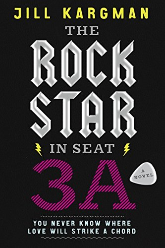 9780062007209: The Rock Star in Seat 3A: A Novel