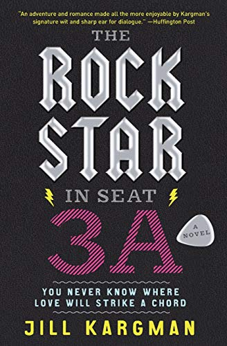 9780062007223: The Rock Star in Seat 3A