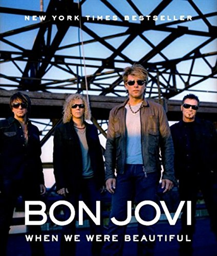 9780062007292: Bon Jovi: When We Were Beautiful