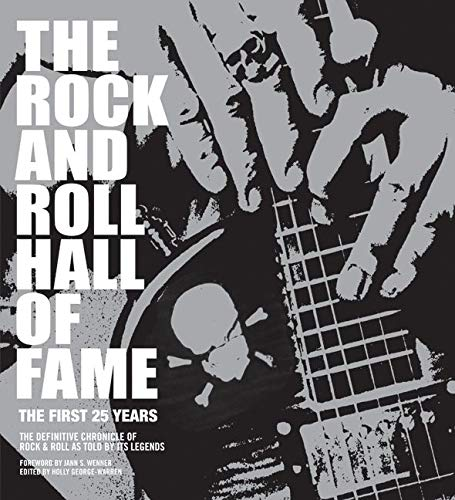 The Rock and Roll Hall of Fame: The First 25 Years: George-Warren, Holly