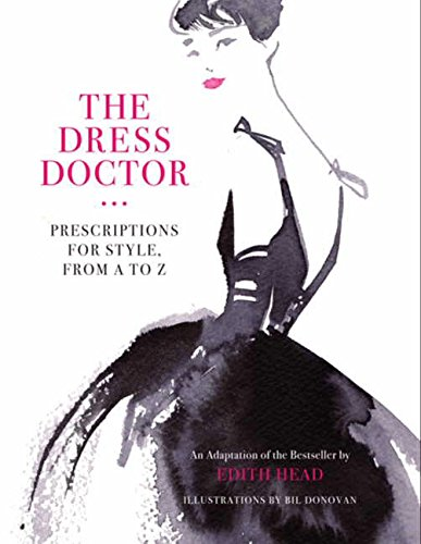 9780062007353: The Dress Doctor: Prescriptions for Style, from a to Z