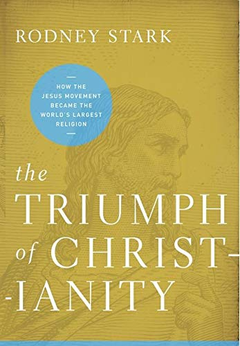 9780062007681: The Triumph of Christianity