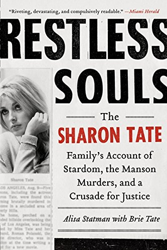 9780062008053: Restless Souls: The Sharon Tate Family's Account of Stardom, Murder and a Crusade